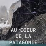 Au coeur de la Patagonie : le recueil collaboratif