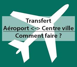 Transfert aéroport centre ville